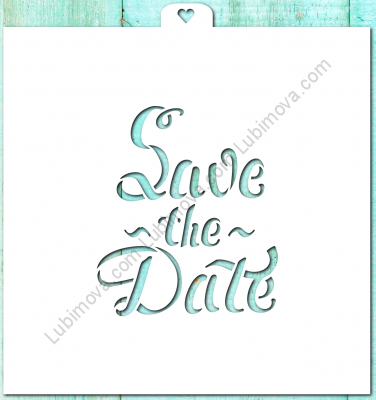 "Stencil ""Save the date"", 1 pc. Трафарет ""Save the date"""